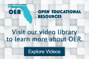 Visit our video library to learn more about Open Educational Resources! Explore Videos Now!